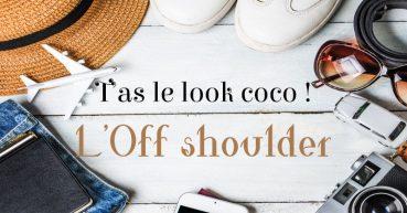 L'Off shoulder: La grande tendance pour l'été ET l'hiver!