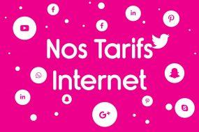 Nos tarifs internet